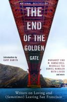 The End of the Golden Gate