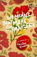 The Means That Makes Us Strangers