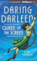 Daring Darleen, Queen of the Screen