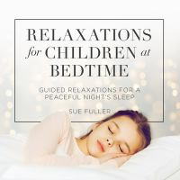 Relaxations for Children at Bedtime