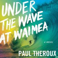 Under the Wave at Waimea