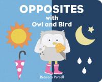Opposites With Owl and Bird