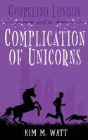 Gobbelino London & A Complication Of Unicorns