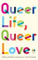 Queer Life, Queer Love
