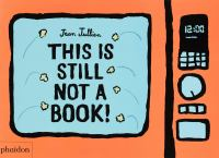 This Is Still Not A Book!
