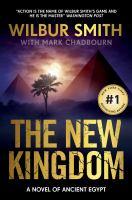 The new kingdom : a novel of Ancient Egypt