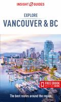 Insight Guides Explore Vancouver and BC (Travel Guide With Free EBook)