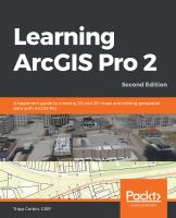LEARNING ARCGIS PRO 2  : SECOND EDITION