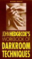 The Workbook of Darkroom Techniques