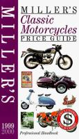 Miller's Classic Motorcycles Price Guide