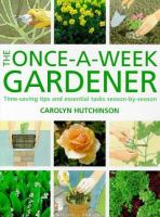 The Once-a-week Gardener