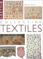 Miller's Collecting Textiles