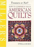 How to Compare & Value American Quilts