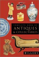Complete Book of Antiques & Collectables