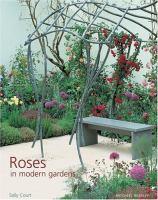 Roses in Modern Gardens