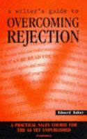A Writer's Guide to Overcoming Rejection