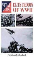 Elite Troops of WWII