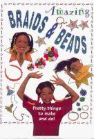 Amazing Braids & Beads
