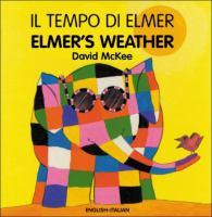 Il Tempo Di Elmer = Elmer's Weather