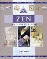 Zen for Modern Living
