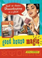 Good House Magic