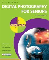 Digital Photography for Seniors in Easy Steps
