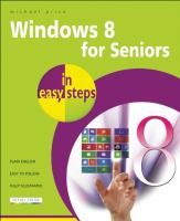 Windows 8 for Seniors in Easy Steps