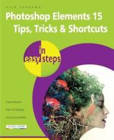 Photoshop Elements 15 Tips, Tricks & Shortcuts