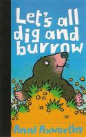 Let's All Dig and Burrow