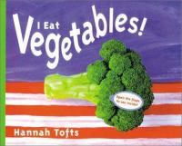 I Eat Vegetables!