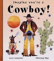 Imagine You're A Cowboy!