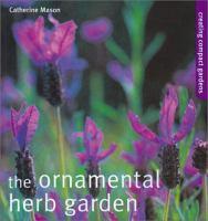 The Ornamental Herb Garden