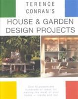 Terence Conran's House And Garden Design Projects