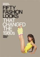 Fifty Fashion Looks That Changed the 1980's
