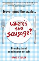 Never Mind the Sizzle--where's the Sausage?