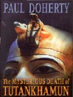 The Mysterious Death of Tutankhamun