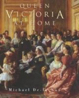 Queen Victoria at Home