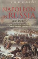 A Brief History of Napoleon in Russia