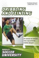 Soccer -- Dribbling and Feinting