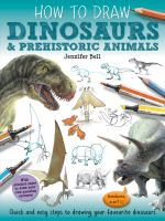 How to Draw Dinosaurs & Prehistoric Animals
