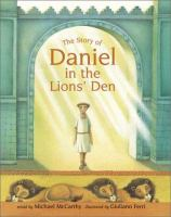 The Story Of Daniel In The Lion's Den