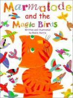 Marmalade and the Magic Birds