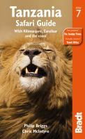 Tanzania Safari Guide With Kilimanjaro, Zanzibar And The Coast