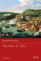 The War of 1812 / Carl Benn