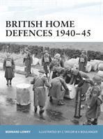 British Home Defenses, 1940-45