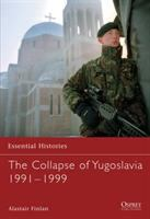The Collapse of Yugoslavia, 1991-99