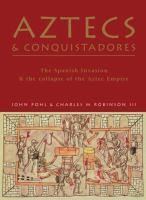 Aztecs & Conquistadores