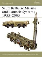 Scud Ballistic Missile and Launch Systems, 1955-2005