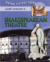 Look Around A Shakespearean Theater
