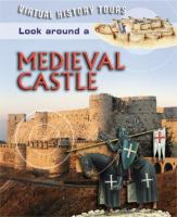 Look Around A Medieval Castle